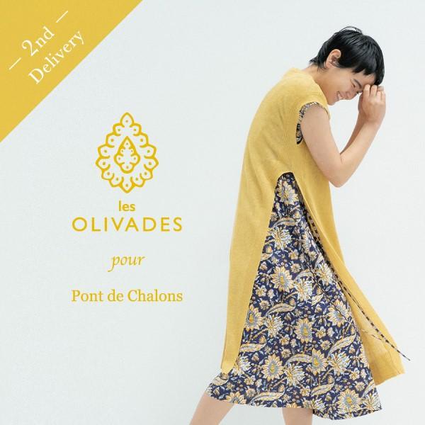 les OLIVADES pour Pont de Chalons ~2nd Delivery~